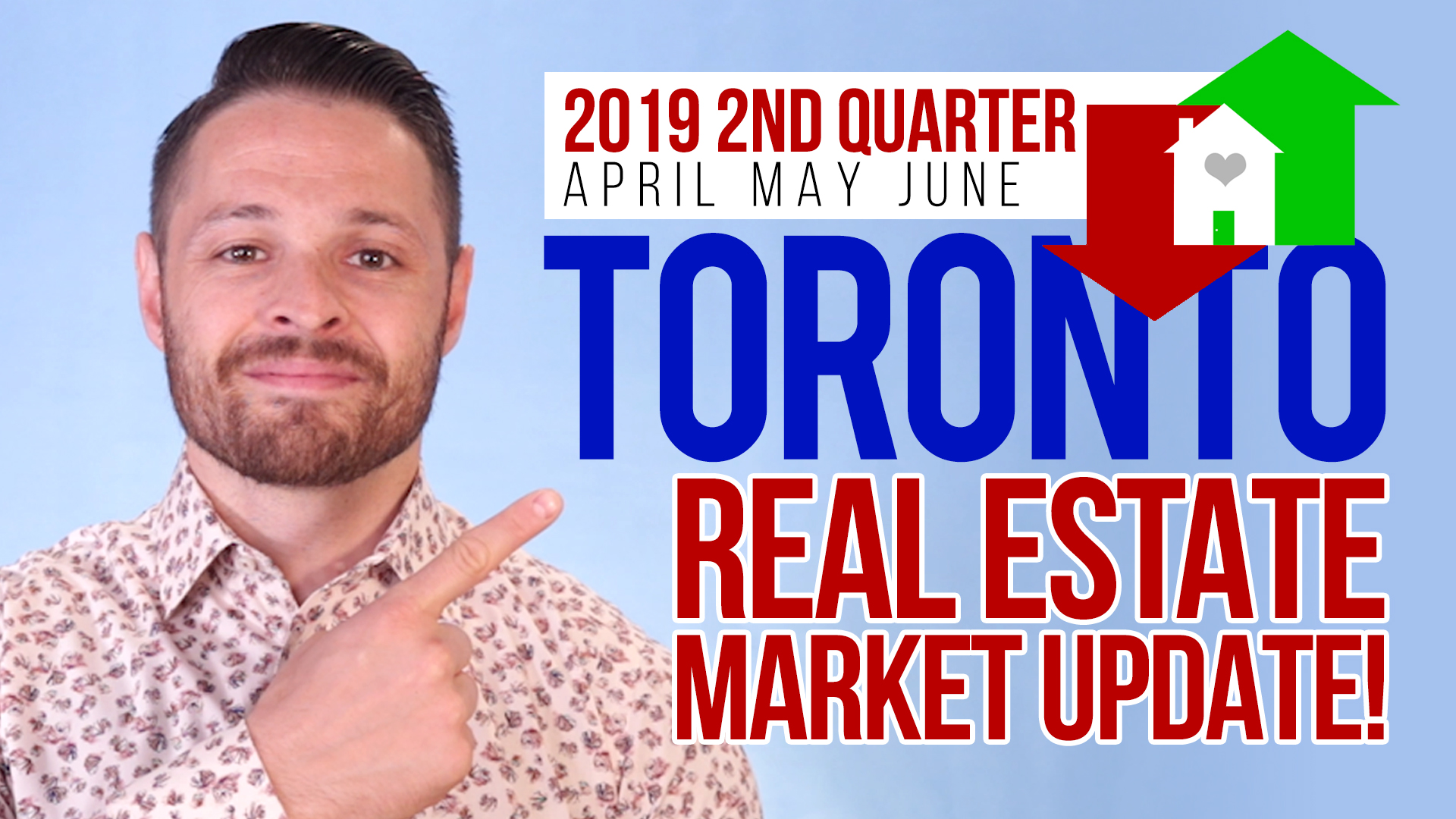 Toronto Real Estate Market Update 2nd Quarter of 2019!